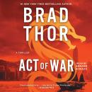 Act of War: A Thriller Audiobook