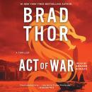 Act of War: A Thriller Audiobook