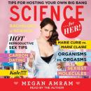 Science...For Her!, Megan Amram