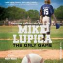 Only Game, Mike Lupica