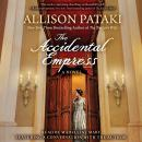 Accidental Empress, Allison Pataki