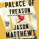 Palace of Treason: A Novel Audiobook