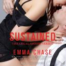 Sustained, Emma Chase