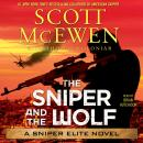 Sniper and the Wolf: A Sniper Elite Novel, Thomas Koloniar, Scott McEwen