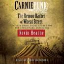 Carniepunk: The Demon Barker of Wheat Street, Kevin Hearne