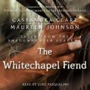 The Whitechapel Fiend Audiobook