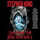 The Bazaar of Bad Dreams: Stories