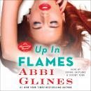 Up In Flames: A Rosemary Beach Novel, Abbi Glines