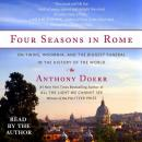 Four Seasons in Rome: On Twins, Insomnia, and the Biggest Funeral in the History of the World Audiobook