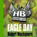 Henderson's Boys: Eagle Day Audiobook