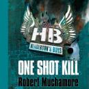 Henderson's Boys: One Shot Kill Audiobook