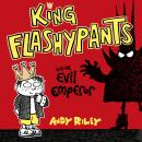 King Flashypants and the Evil Emperor, Andy Riley