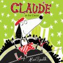 Claude at the Circus, Alex T Smith