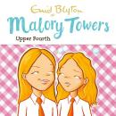 Malory Towers: Upper Fourth: Book 4, Enid Blyton