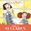Kitty at St Clare's: Book 6, Enid Blyton