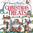 Christmas Treats: contains 29 classic Blyton tales, Enid Blyton