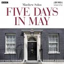 Five Days In May, Matthew Solon