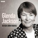 Glenda Jackson In Her Own Words Audiobook