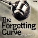 Forgetting Curve, The: A BBC Radio 4 dramatisation Audiobook