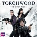 Torchwood: The Lost Files Complete Series, Rupert Laight, Ryan Scott, James Goss