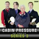 Cabin Pressure: The Complete Series 3: The Complete Series 2 Audiobook