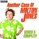 Another Case Of Milton Jones The Complete: Series 3 Audiobook