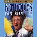 Ken Dodd's Palace Of Laughter Audiobook