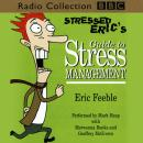 Stressed Eric's Guide To Stress Management, Michael Hatt, Carl Gorham
