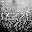 Occupation: A BBC Radio 4 dramatisation Audiobook