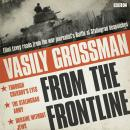 Vasily Grossman From The Front Line Audiobook