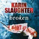 Broken: (Will Trent / Atlanta series 4) Audiobook
