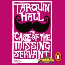 Case of the Missing Servant, Tarquin Hall