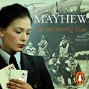 I'll Be Seeing You, Margaret Mayhew