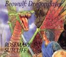 Beowulf: Dragonslayer, Rosemary Sutcliff