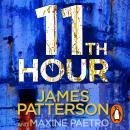 11th Hour: Her friends are close - and her enemies closer... (Women's Murder Club 11), James Patterson
