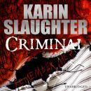 Criminal: (Will Trent / Atlanta series 3) Audiobook
