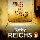 Bones Are Forever: (Temperance Brennan 15) Audiobook
