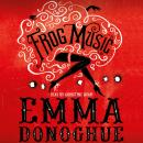 Frog Music Audiobook