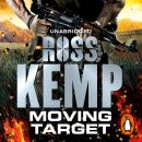Moving Target, Ross Kemp