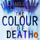 Colour of Death, Michael Cordy
