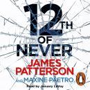 12th of Never: (Women's Murder Club 12) Audiobook