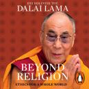 Beyond Religion: Ethics for a Whole World, The Dalai Lama