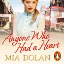 Anyone Who Had a Heart, Mia Dolan