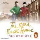Road Back Home: A Northern Childhood, Sid Waddell