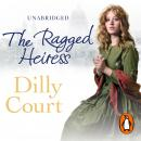 Ragged Heiress, Dilly Court