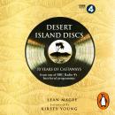Desert Island Discs: 70 years of castaways Audiobook