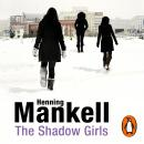 Shadow Girls, Henning Mankell