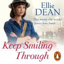 Keep Smiling Through: Cliffehaven 3, Ellie Dean