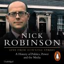 Live From Downing Street, Nick Robinson