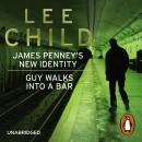 James Penney's New Identity/Guy Walks Into a Bar: Two Jack Reacher short stories, Lee Child